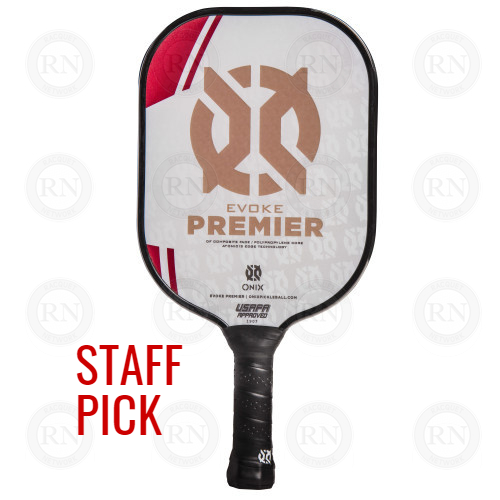 Product Knock Out: Onix Evoke Premier Heavy Weight Pickleball Paddle
